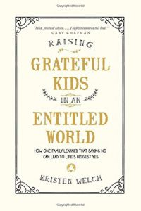 Raising Grateful Kids in an Entitled World book review