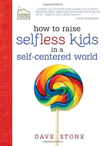 selfless children raising book