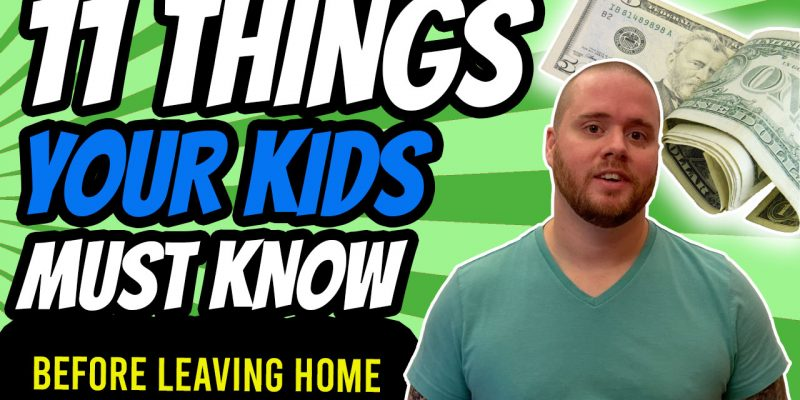 what kids need to know money before leaving home