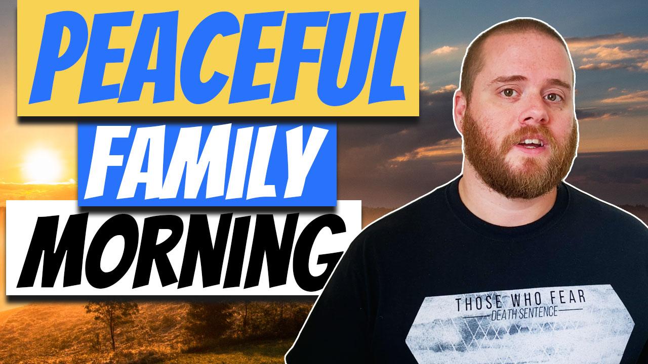 family morning ritual routine