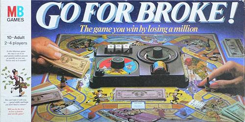 Go for Broke Board Game