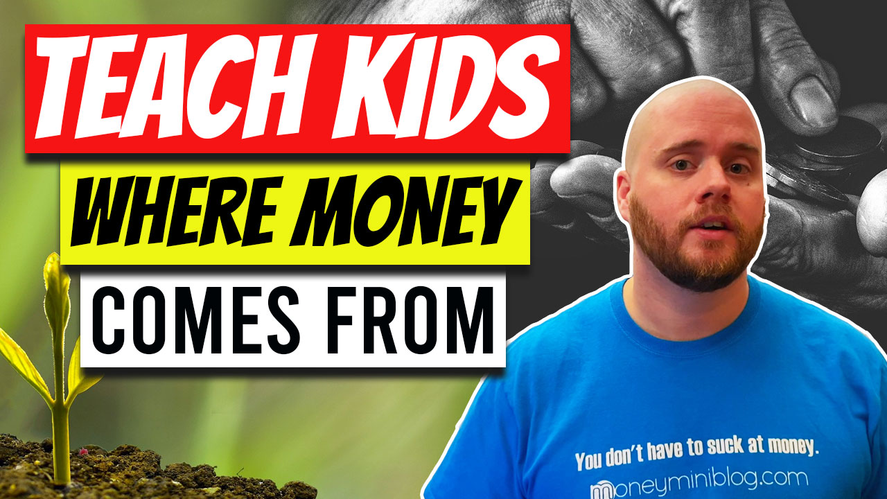 How to Teach Kids Where Money Comes From (5 Different Places)