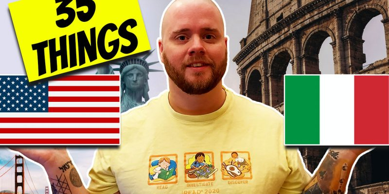 35 Differences Between Italy & America (From an American in Italy)