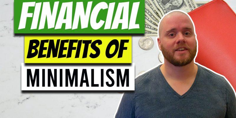 Financial Benefits of Minimalism